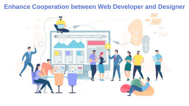 Ultimate Tips to Enhance Cooperation between Web Developer and Designer