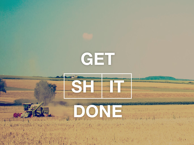get shit done theme